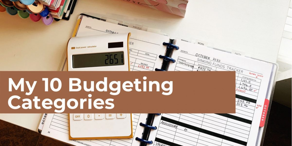 My 10 Budgeting Categories